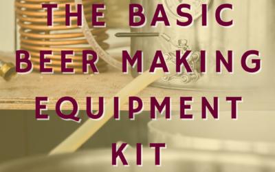 The Basic Beer Making Equipment Kit
