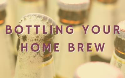 Bottling Your Homebrew