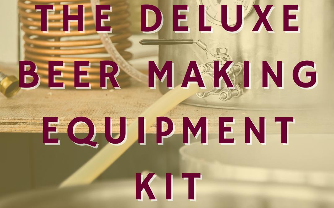 Deluxe Beer Making Equipment Kit