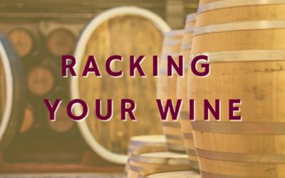 Racking Your Wine